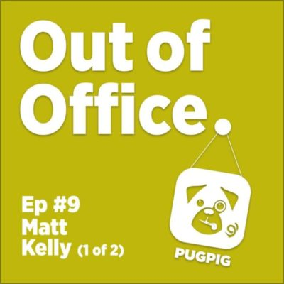 Episode 9 Out of Office Podcast